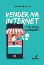 Livro - Vender na internet - Por onde começar