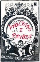 Livro - Violetas e pavões -