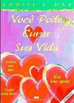 Livro - VOCÊ PODE CURAR SUA VIDA - 4 CORES -
