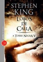 Lobos De Calla - A Torre Negra V - Ponto De Leitura - 952686