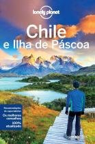 Lonely planet - chile e ilha de pascoa - 02ed/16 - Globo