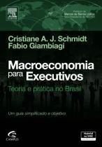 Macroeconomia para executivos - Elsevier