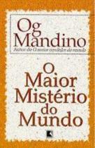 MAIOR MISTÉRIO DO MUNDO, O -