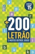 Mais de 200 letrao e muitos outros jogos - medio - vol. 15 - Coquetel (ediouro)