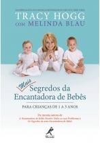 Mais segredos da encantadora de bebes: para crianc - Manole