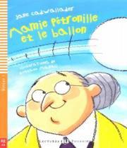 Mamie Petronille Et Le Ballon - Hub Lectures Poussins - Niveau 1 - Livre Avec Cd Audio - Hub editorial