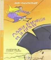Mamie Petronille Et Le Pirate - Niveau 1 - Avec Cdaudio - Hub editorial