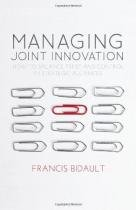 Managing Joint Innovation - How to Balance Trust - Palgrave usa