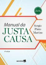 Manual da Justa Causa - Saraiva editora