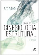Manual de Cinesiologia Estrutural - Editora manole