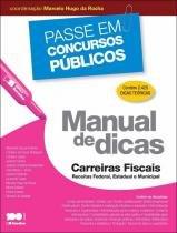 Manual De Dicas Carreiras Fiscais Receitas Federal Estadual E Municipal - Saraiva - 953059