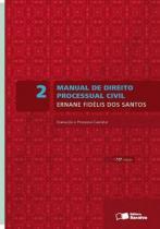 Manual de direito processual civil, v.2 - Saraiva editora