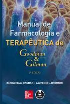 Manual De Farmacologia E Terapeutica - Goodman E Gilman - Mcgraw Hill - 1