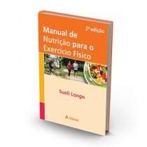 Manual De Nutricao Para O Exercicio Fisico - Atheneu - 1