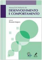 Manual De Pediatria Do Desenvolvimento E Comportamento - Editora manole
