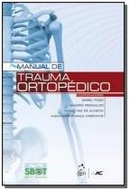Manual de trauma ortopedico - Ac farmaceutica - grupo gen