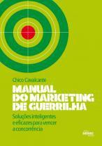 Manual do marketing de guerrilha: solucoes intelig - Senac