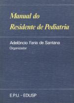 Manual do residente de pediatria - Epu (grupo gen)