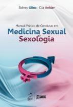 Manual pratico de condutas em medicina sexual e se - Santos editora