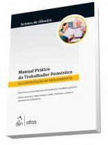 Manual Pratico Do Trabalhador Domestico Da Contratacao Ao Desligamento - Atlas - 1