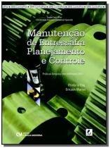 Manutencao de entressafra: planejamento e controle - Ciencia moderna