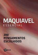 Maquiavel Essencial (Livro de Bolso) - No bolso