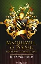 Maquiavel o poder - Martin claret