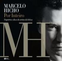 Marcelo hicho - por inteiro - Hama editora