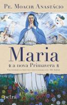 Maria, a nova primavera -