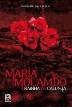 Maria Molambo Rainha Da Calunga -
