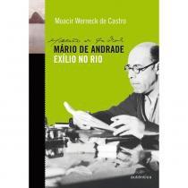 Mario De Andrade - Exilio No Rio - Autentica - 952428