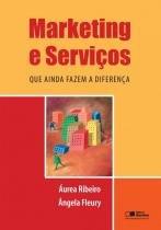 Marketing E Servicos Que Ainda Fazem A Diferenca - Saraiva