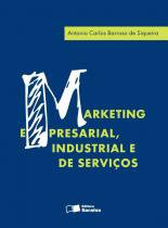 Marketing empresarial, industrial e de servicos - Saraiva