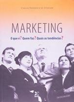 Marketing - o que e quem faz - Intersaberes