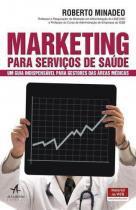 Marketing Para Serviços de Saúde - Alta books