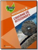 MATEMATICA: CADERNO DE ATIVIDADES - 9o ANO - Moderna - didaticos