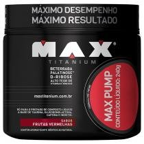 Max Pump 240gr - Max Titanium - Max Titanium