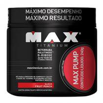 Max Pump (pré treino) - 240 gramas - Max Titanium -