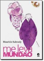Me Leva Mundao - Globo