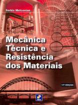 Mecanica Tecnica E Resistencia Dos Materiais - Erica - 1