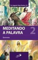 Meditando a palavra 2 - Paulus editora