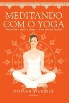 Meditando Com O Yoga - Pensamento - 1