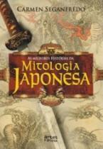 Melhores Historias Da Mitologia Japonesa, As - Arte E Oficio - 1