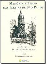 Memoria e tempo das igrejas de sao paulo - Companhia editora nacional