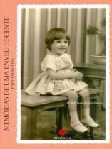 Memórias de Uma Envelhescente - Regência