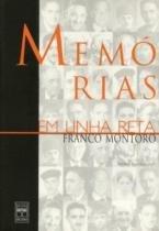 Memorias em linha reta - franco montoro - Senac sp -