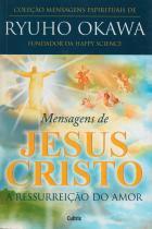 Mensagens de jesus cristo - Cultrix - grupo pensamento