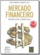 Mercado Financeiro - Produtos e Serviços - Qualitymark editora