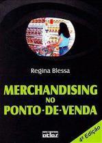 MERCHANDISING NO PONTO-DE-VENDA - 4ª ED - Atlas exatas, humanas, soc (grupo gen)