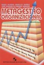 Metagestao organizacional - Edgard blucher